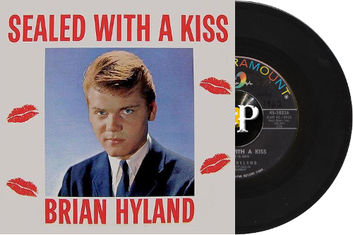 "Brian Hyland – ""Sealed With A Kiss"""