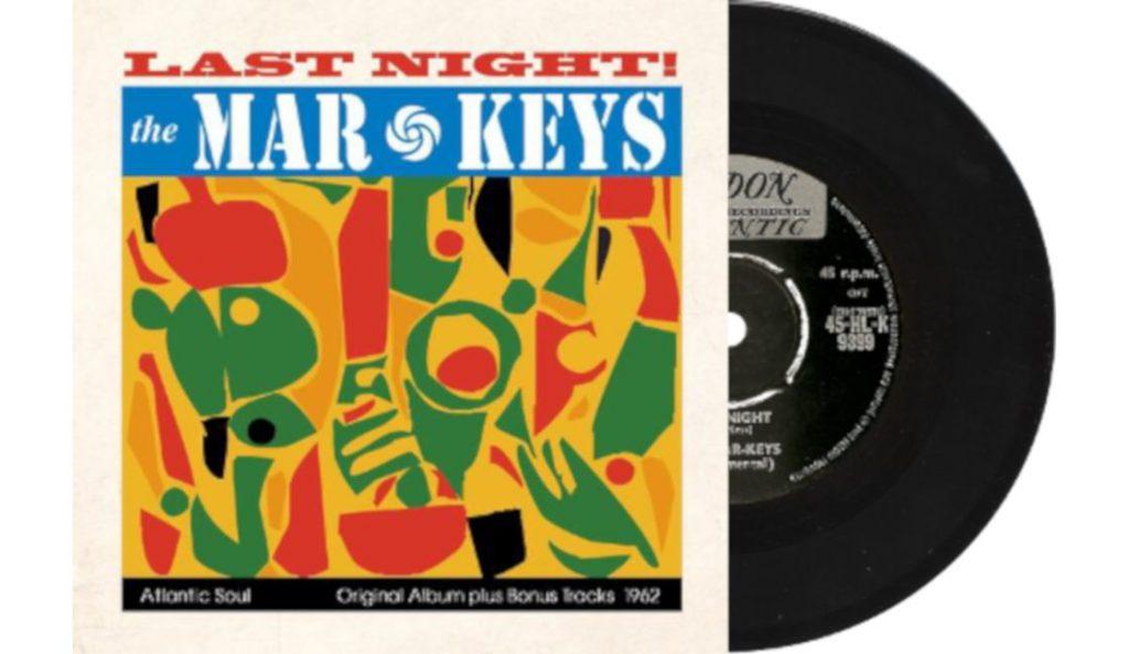 "The Mar-Keys – ""Last Night""<br>Lipanj – 1961."
