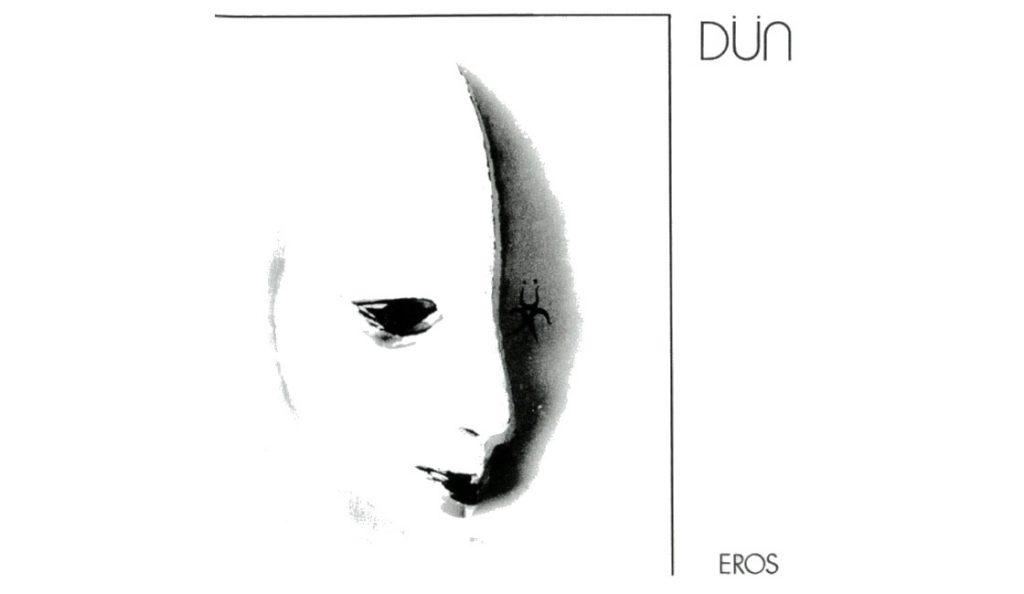 """Dün (Dune) – """"Eros""""<br>Rujan – 1981"""