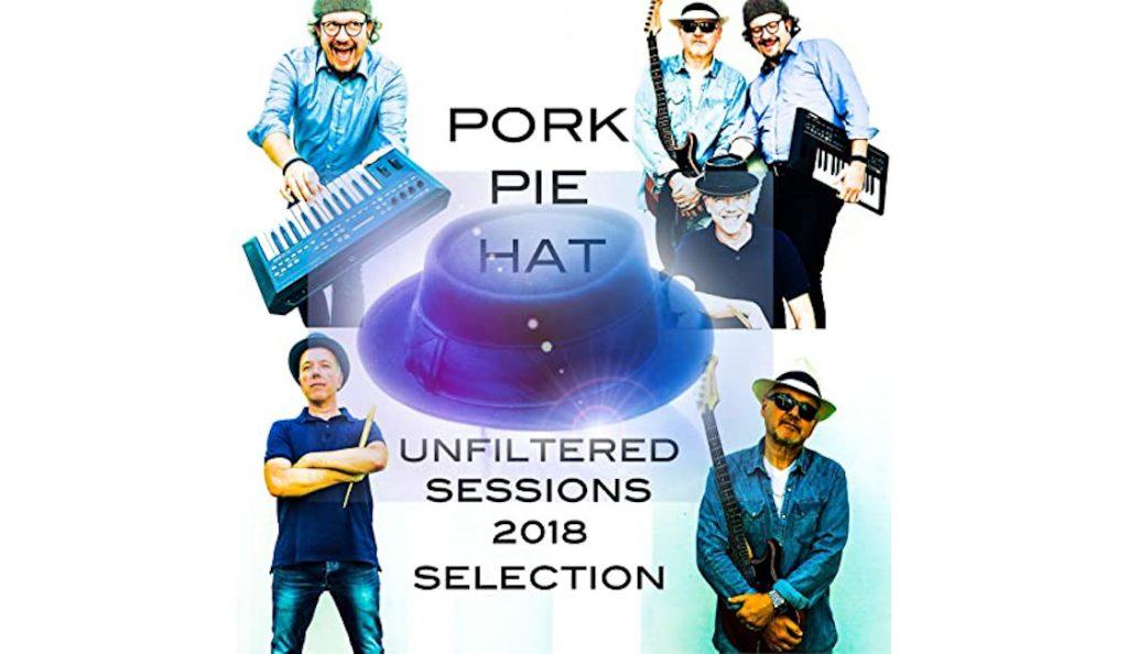 """Pork Pie Hat  – """"Unfiltered Sessions 2018""""<br>Veljača – 2019."""