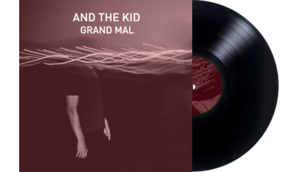 "And The Kid – ""Grand Mal""<br>Ožujak – 2015."