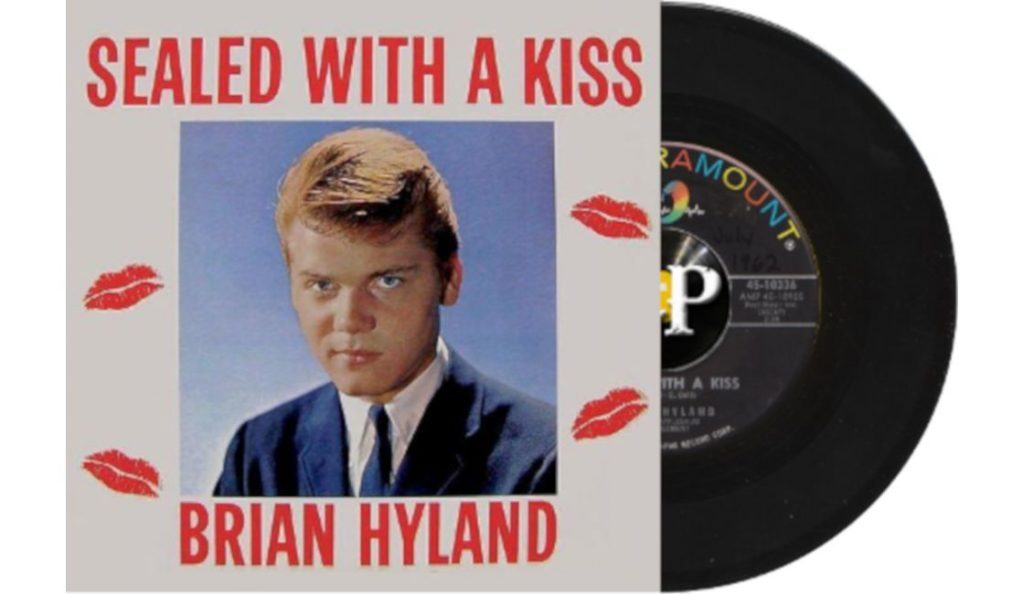 """Brian Hyland – """"Sealed With A Kiss""""<br>02. Srpnja – 1962."""