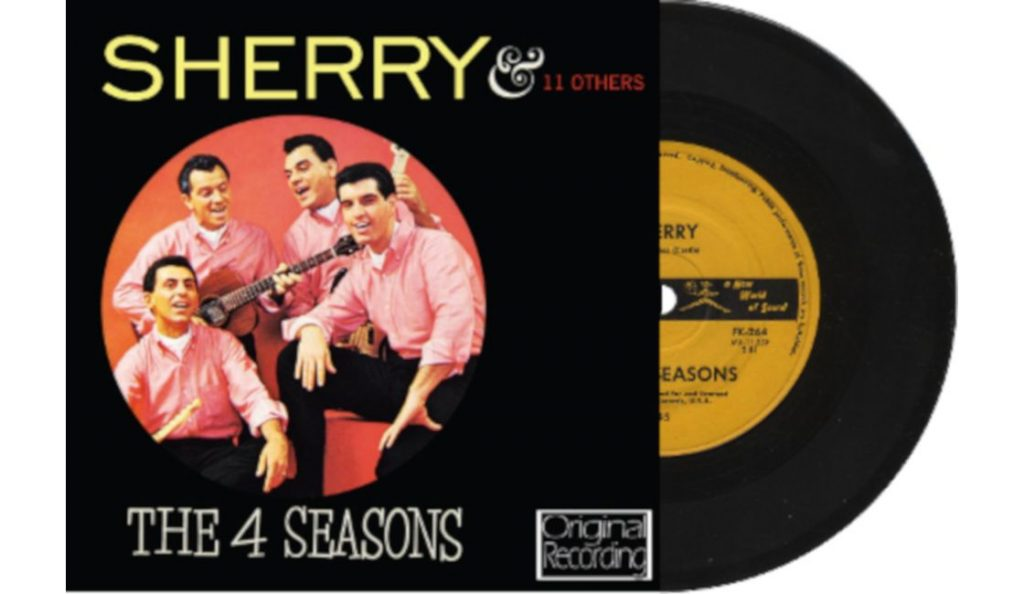 "The Four Seasons – ""Sherry""<br>Rujan – 1962."