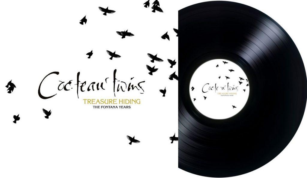 "Cocteau Twins – ""Treasure Hiding: The Fontana Years""<br>Listopad – 2018."