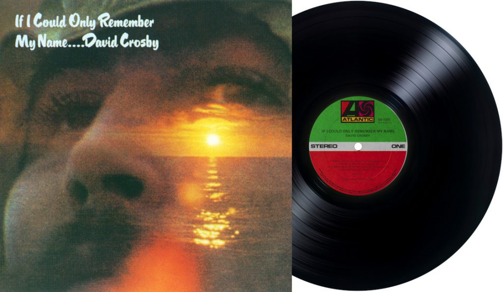"David Crosby – ""If I Could Only Remember My Name""<br>Veljača – 1971."