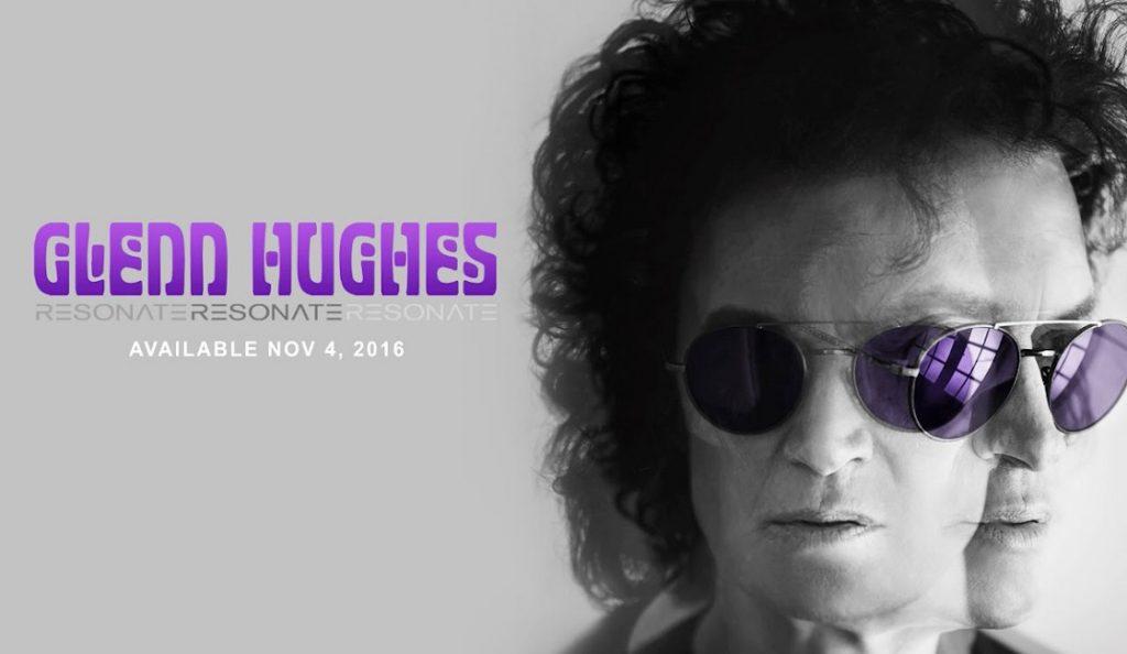 "Glenn Hughes – ""Resonate""<br>Listopad – 2016."