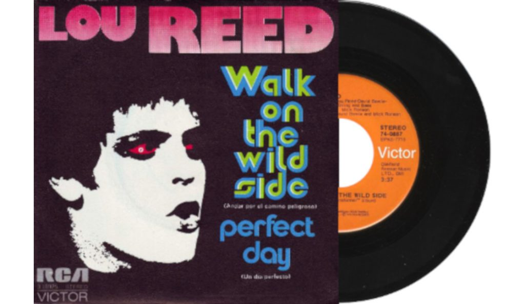 "Lou Reed – ""Walk on the Wild Side""/""Perfect Day""<br>Prosinac – 1972."