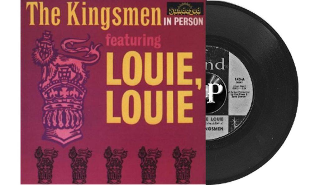 """The Kingsmen – """"Louie Louie""""<br>Prosinac – 1963."""