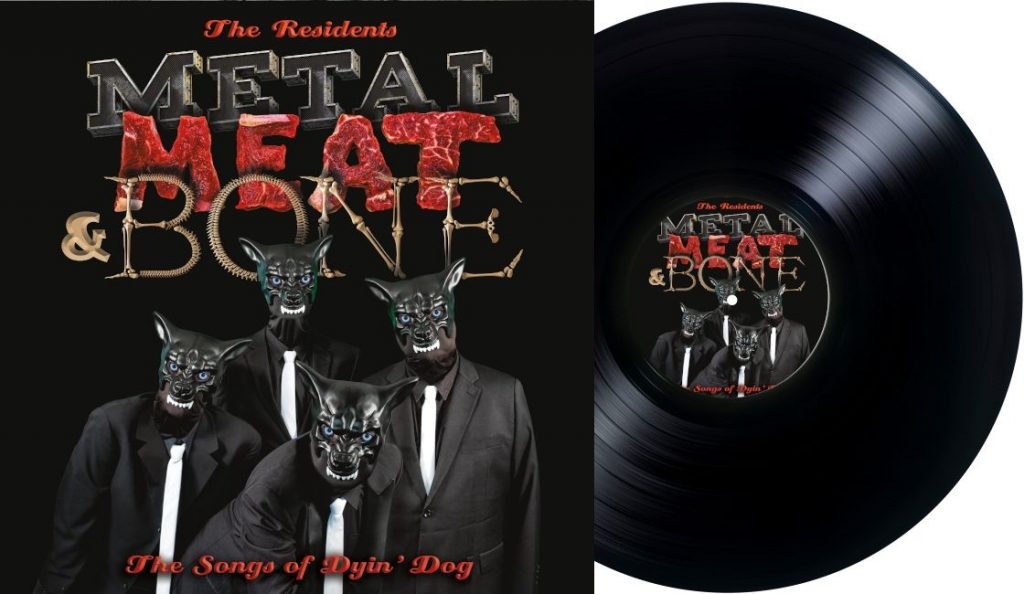 "Zaplet: The Residents – ""Metal, Meat & Bone – The Songs of Dyin' Dog""<br>Srpanj – 2020."