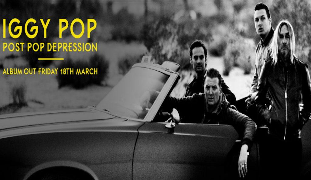 "Iggy Pop – ""Post Pop Depression""<br>Ožujak – 2016."