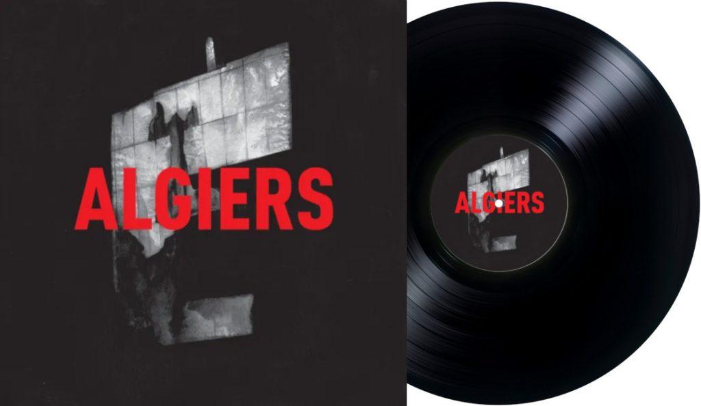 "Algiers – ""Algiers""<br>Lipanj – 2015."