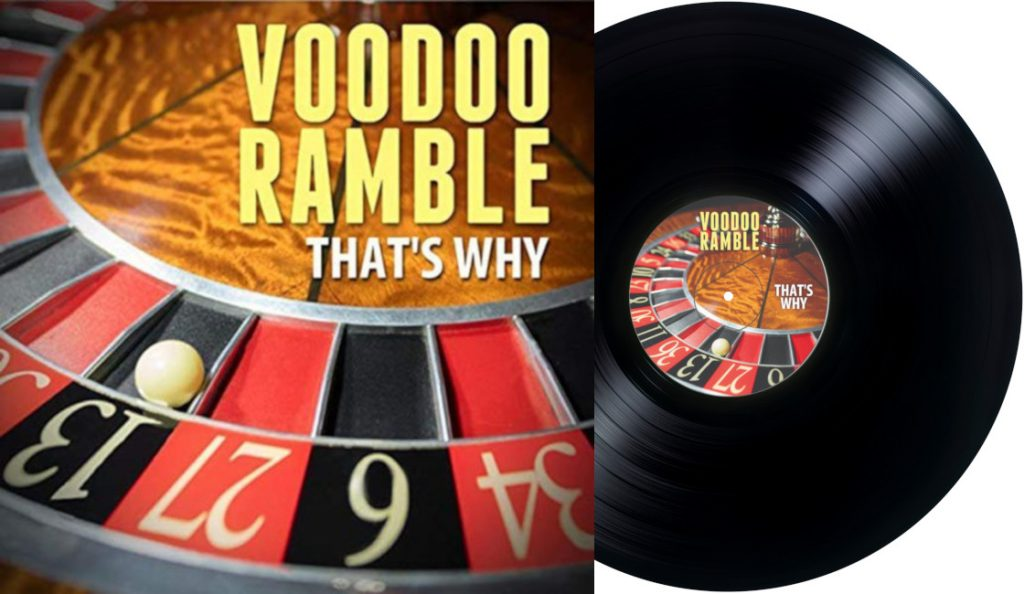"Voodoo Ramble – ""That's Why""<br>Kolovoz – 2018."