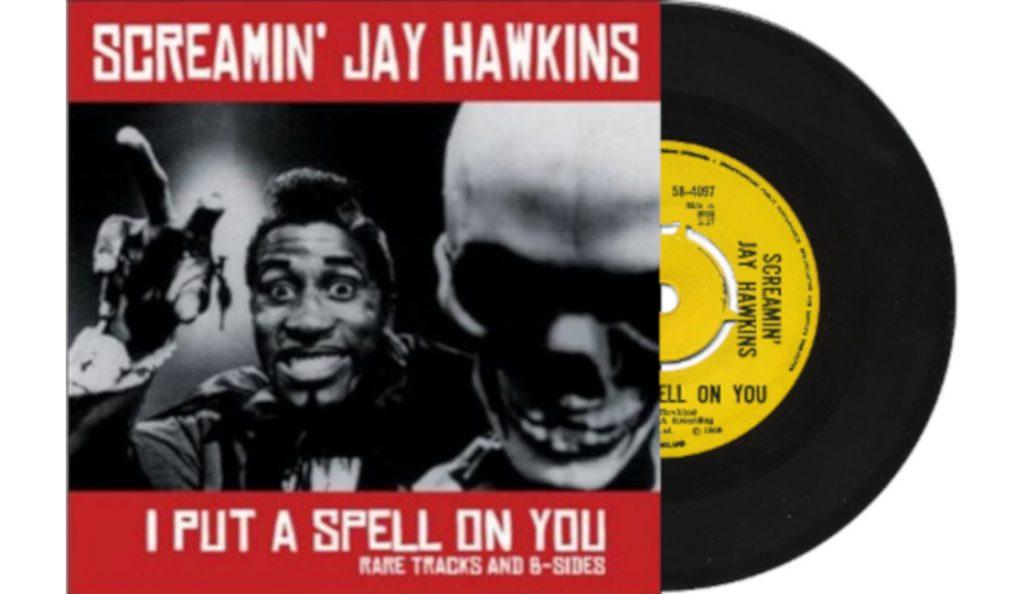 "Screamin' Jay Hawkins – ""I Put a Spell on You""<br>Studeni – 1956."