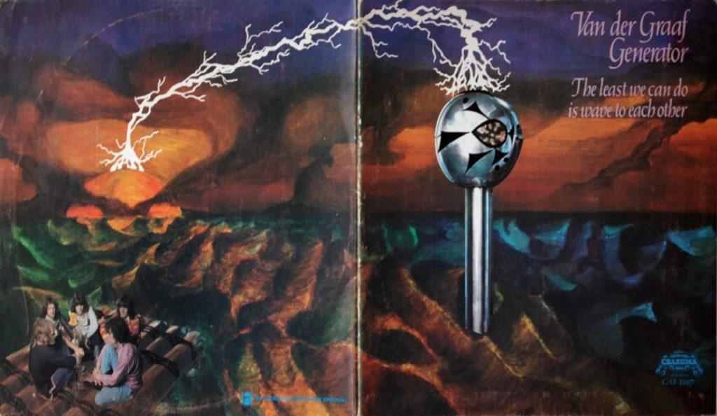 "Van der Graaf Generator – ""The Least We Can Do Is Wave to Each Other""<br>Veljača – 1970."