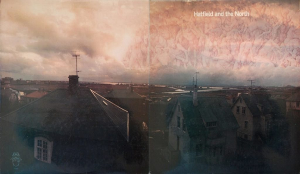 """Hatfield and the North – """"Hatfield and the North""""<br>Veljača – 1974."""