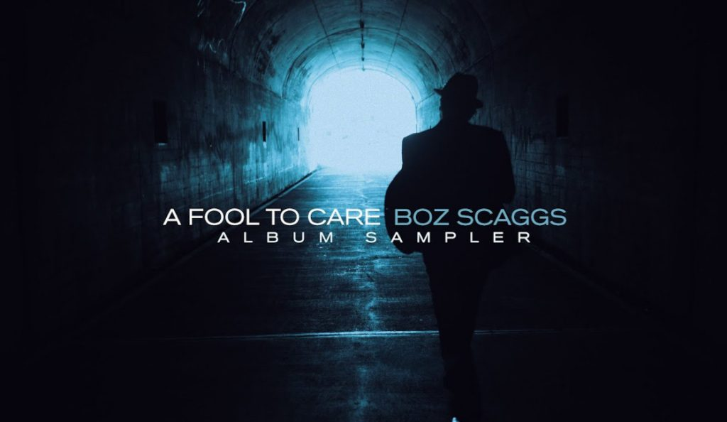 """Boz Scaggs – """"A Fool to Care""""<br>Ožujak – 2015."""