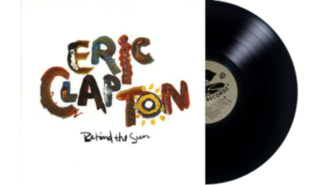 "Eric Clapton – ""Behind the Sun""<br>Ožujak – 1985."