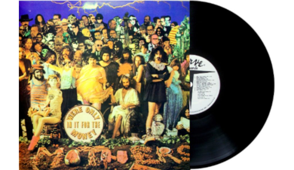 """The Mothers of Invention – """"We're Only in It for the Money""""<br>Ožujak – 1968."""