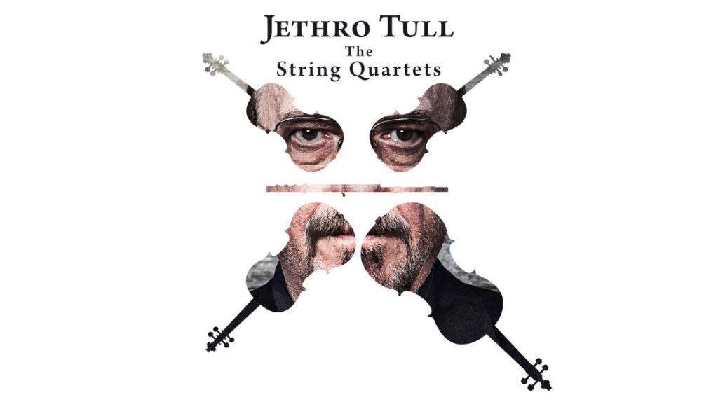 "Jethro Tull – ""The String Quartets""<br>Ožujak – 2017."