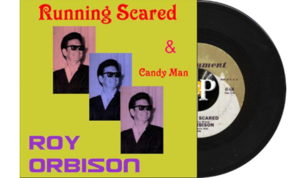 """Roy Orbison – """"Running Scared""""<br>Ožujak – 1961."""
