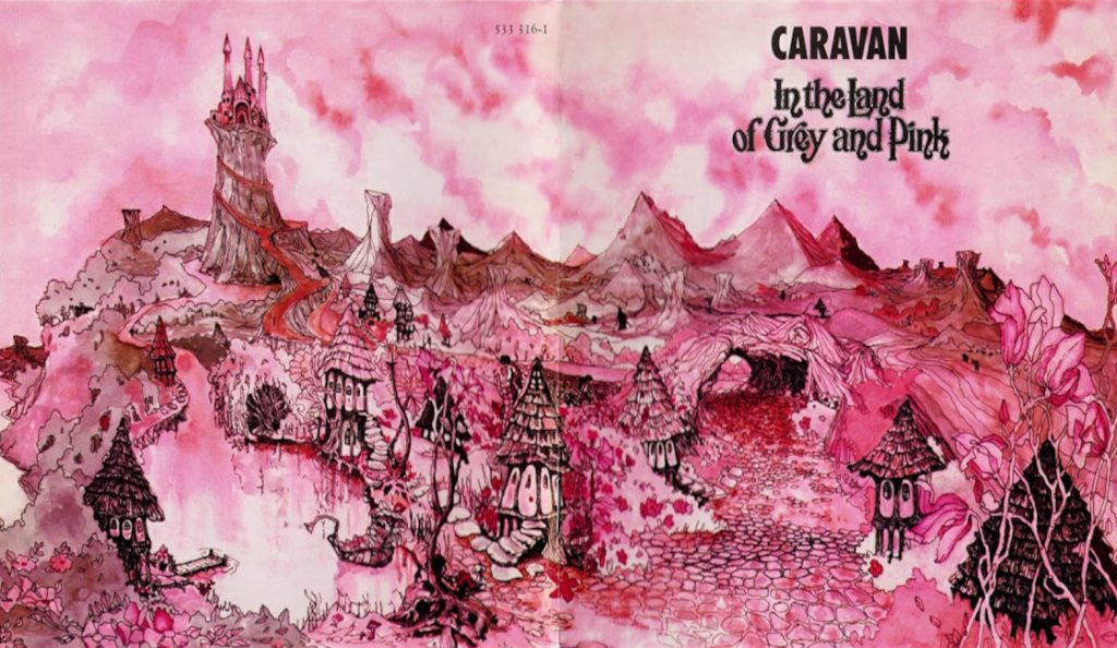 "Caravan – ""In the Land of Grey and Pink""<br>Travanj – 1971."