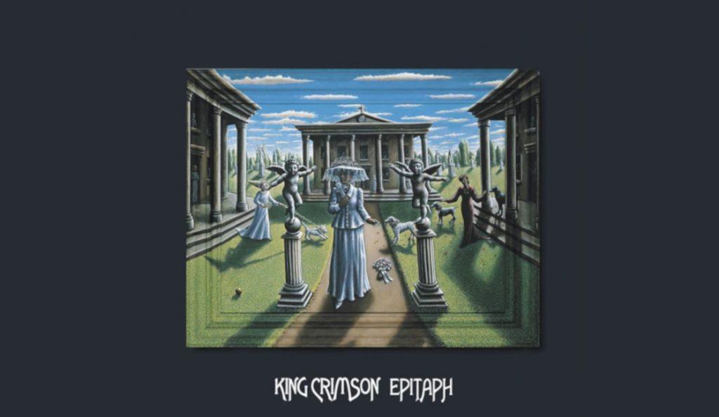 """King Crimson – """"Epitaph (Live, 1969)""""<br>Rujan – 2018."""