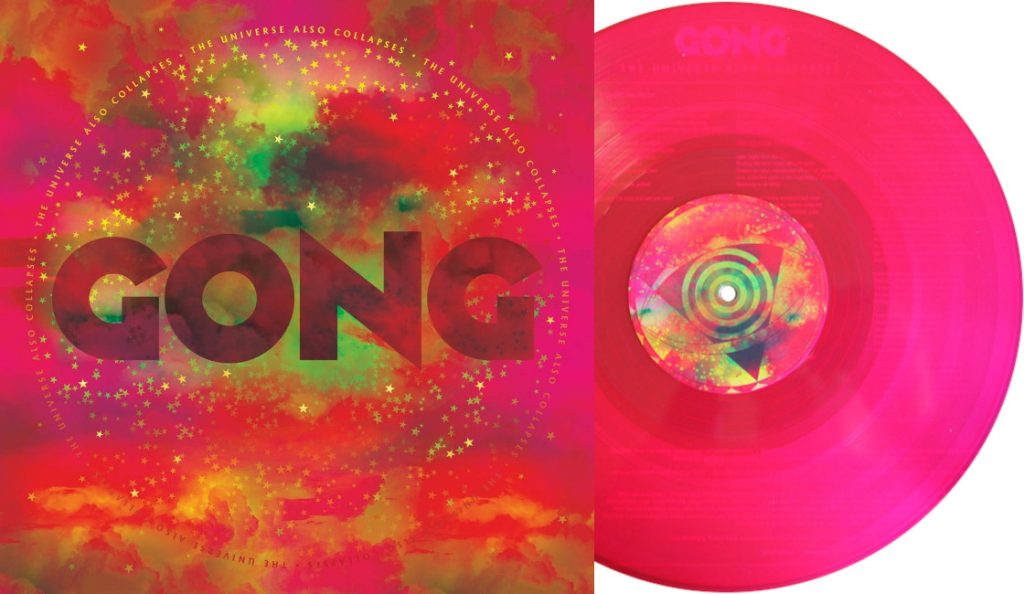"""Gong – """"The Universe Also Collapses""""<br>Svibanj – 2019."""