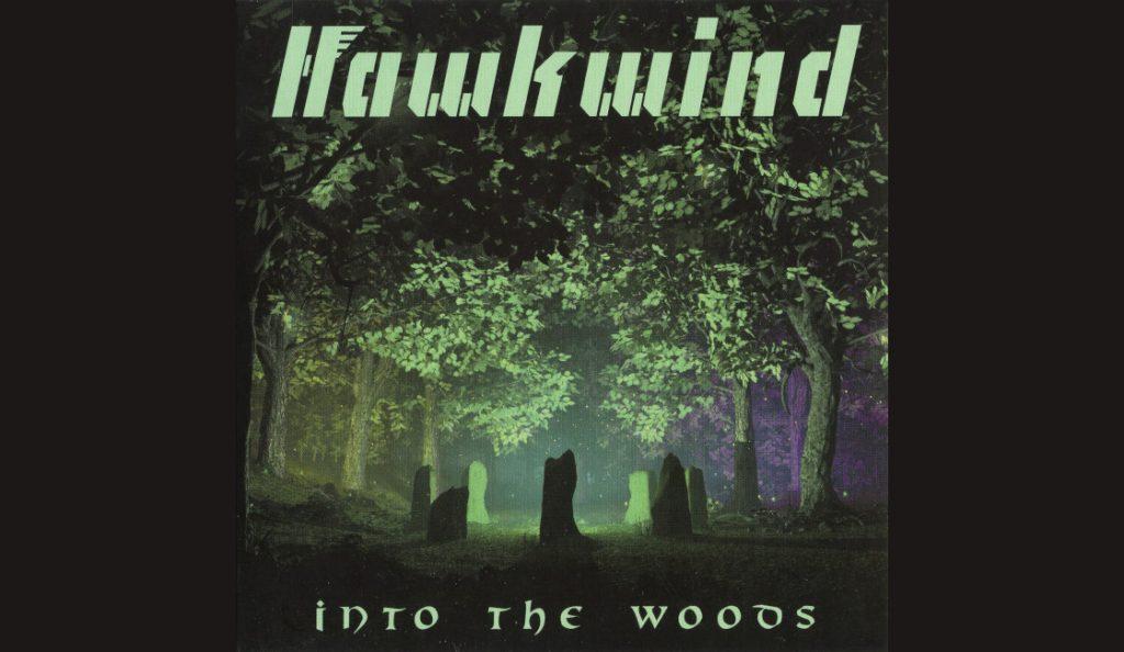 "Hawkwind – ""Into The Woods""<br>Svibanj – 2017."