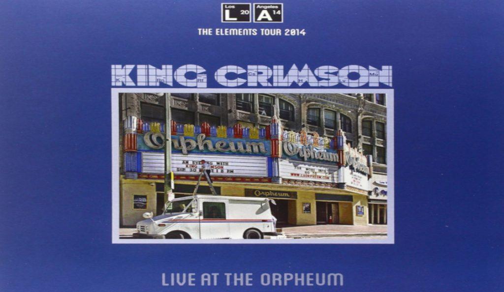"King Crimson – ""Live At The Orpheum""<br>Siječanj – 2015."
