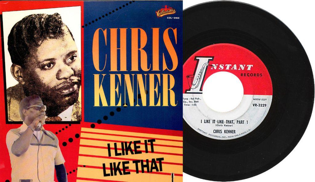 "Chris Kenner – ""I Like It Like That""<br>Lipanj – 1965."
