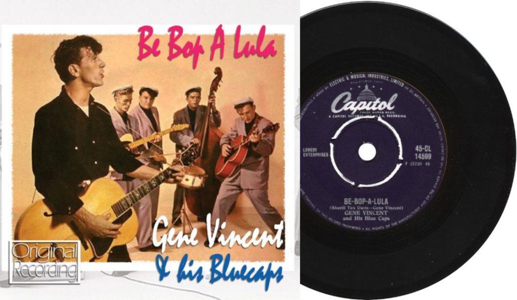 """Gene Vincent & His Blue Caps – """"Be-Bop-A-Lula""""<br>Lipanj – 1956."""