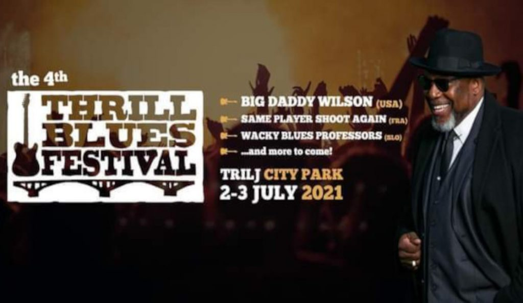 4th Thrill Blues Festival – Trilj, Gradski park<br>03. Srpnja – 2021.