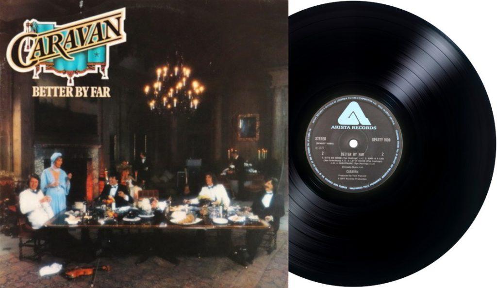 "Caravan – ""Better by Far""<br>26. Srpnja – 1977."