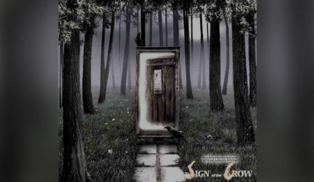 """David Cross Band – """"Sign Of The Crow"""" <br>05. Kolovoza – 2016."""