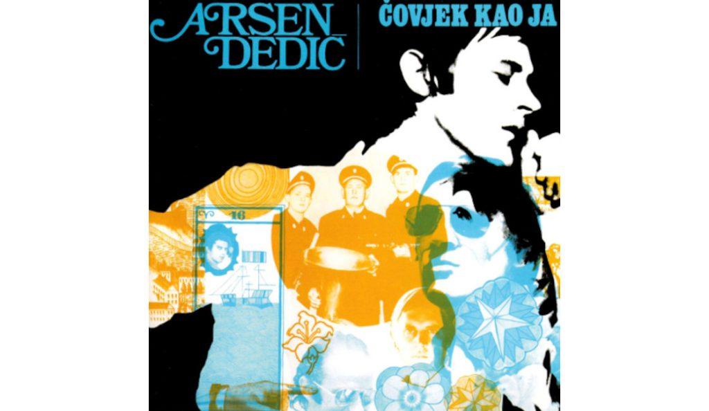 """Arsen Dedić – """"Čovjek kao ja"""" / omot<br>04. Lipnja – 2015."""