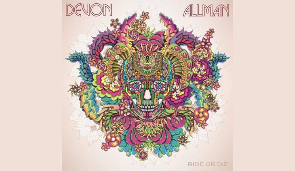 "Devon Allman – ""Ride or Die""<br>16. Rujna – 2016."