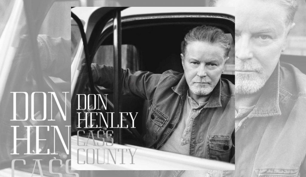 """Don Henley – """"Cass County""""<br>25. Rujna – 2015."""