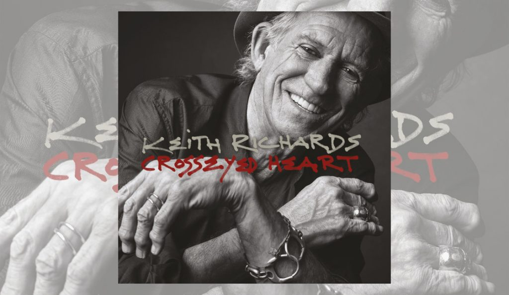 """Keith Richards – """"Crosseyed Heart""""<br>18. Rujna – 2015."""