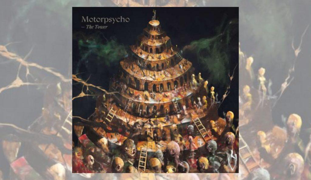 "Motorpsycho – ""The Tower""<br>08. Rujna – 2017."