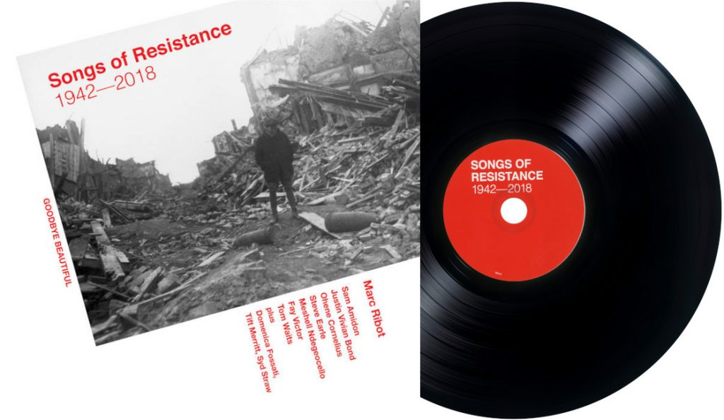 """Marc Ribot – """"Songs of Resistance: 1942-2018""""<br>14. Rujna – 2018."""