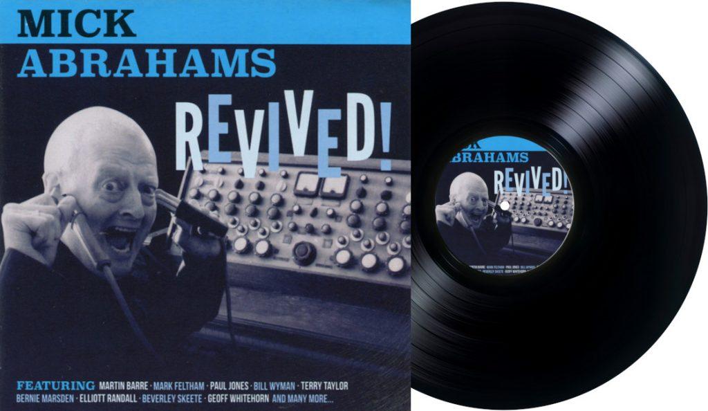"Mick Abrahams  – ""Revived!""<br>22. Rujna – 2015."