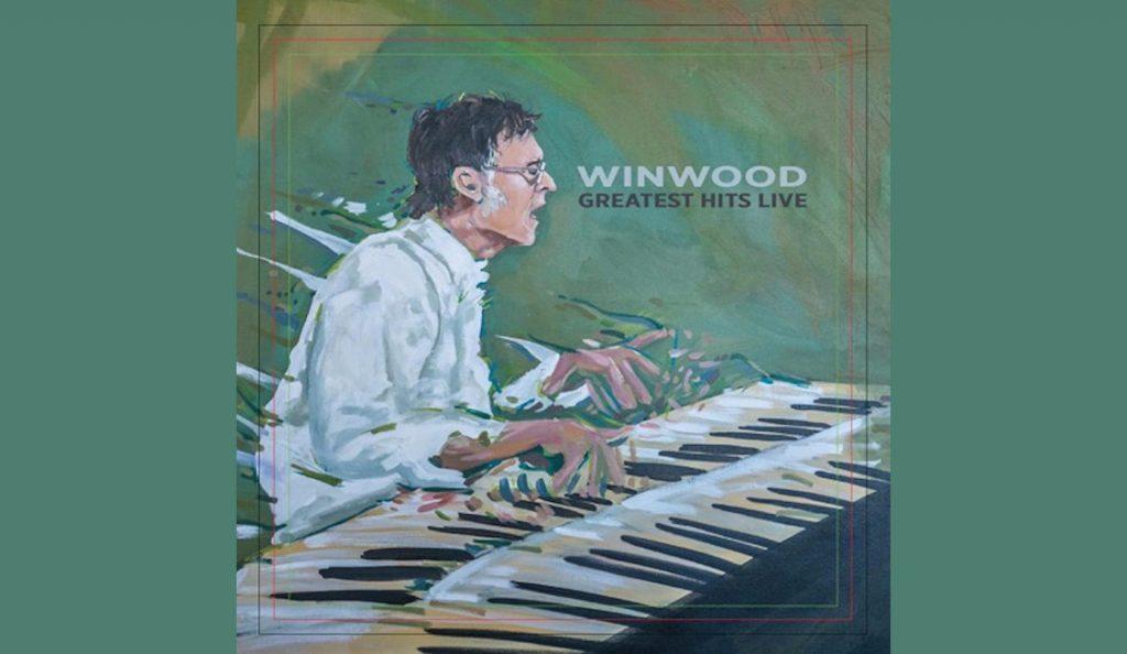 "Steve Winwood – ""Winwood: Greatest Hits Live""<br>01. Rujna – 2017."