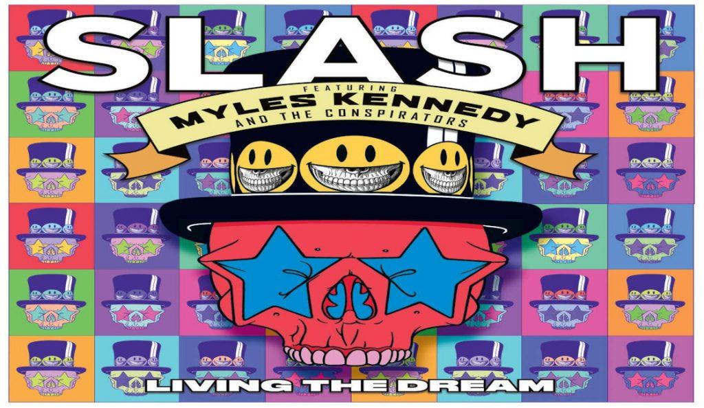 "Slash featuring Myles Kennedy & the Conspirators – ""Living the Dream""<br>21. Rujna – 2018."