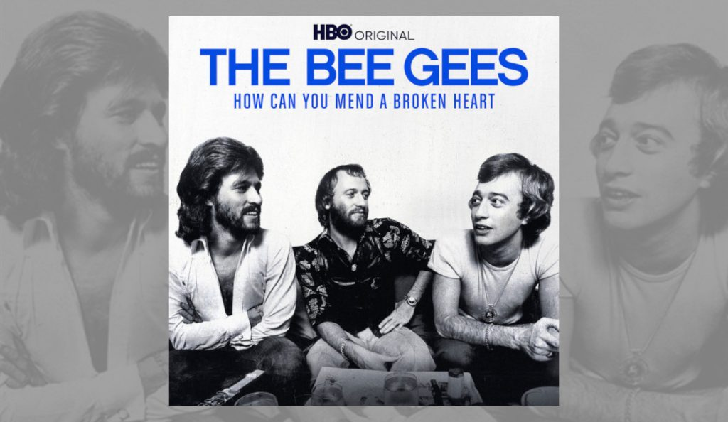 """""""The Bee Gees: How Can You Mend a Broken Heart""""<br>08. Listopada – 2020."""