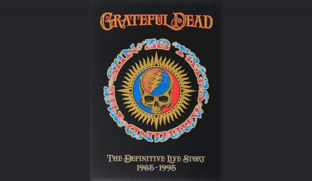 "The Grateful Dead – ""30 Trips Around the Sun""<br>07. Listopada – 2015."